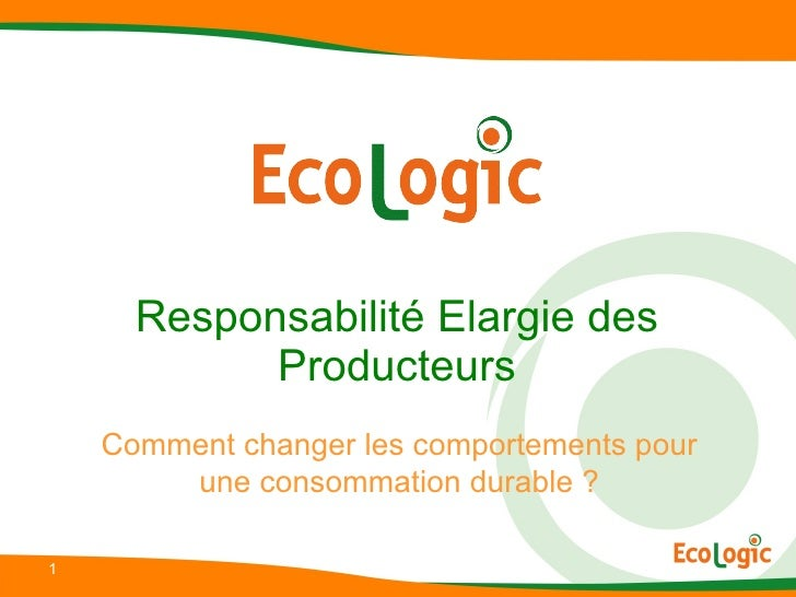 Responsabilité Elargie des Producteurs Comment changer les comportements pour une consommation durable ?