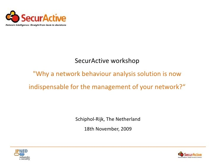 """SecurActive workshop<br />""""Why a network behaviour analysis solution is now indispensable for the management of your ..."""