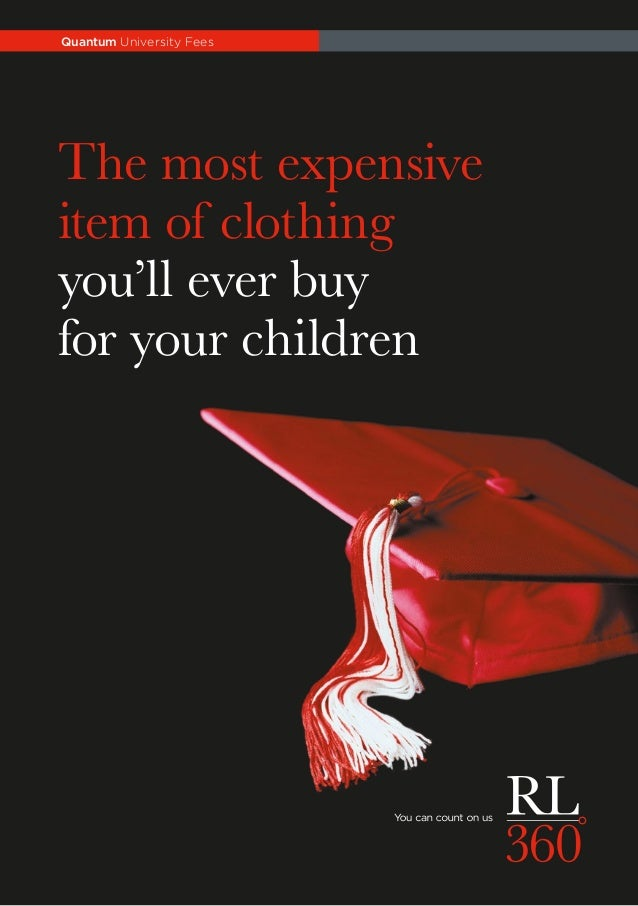 The most expensive item of clothing you'll ever buy for your children Quantum University Fees