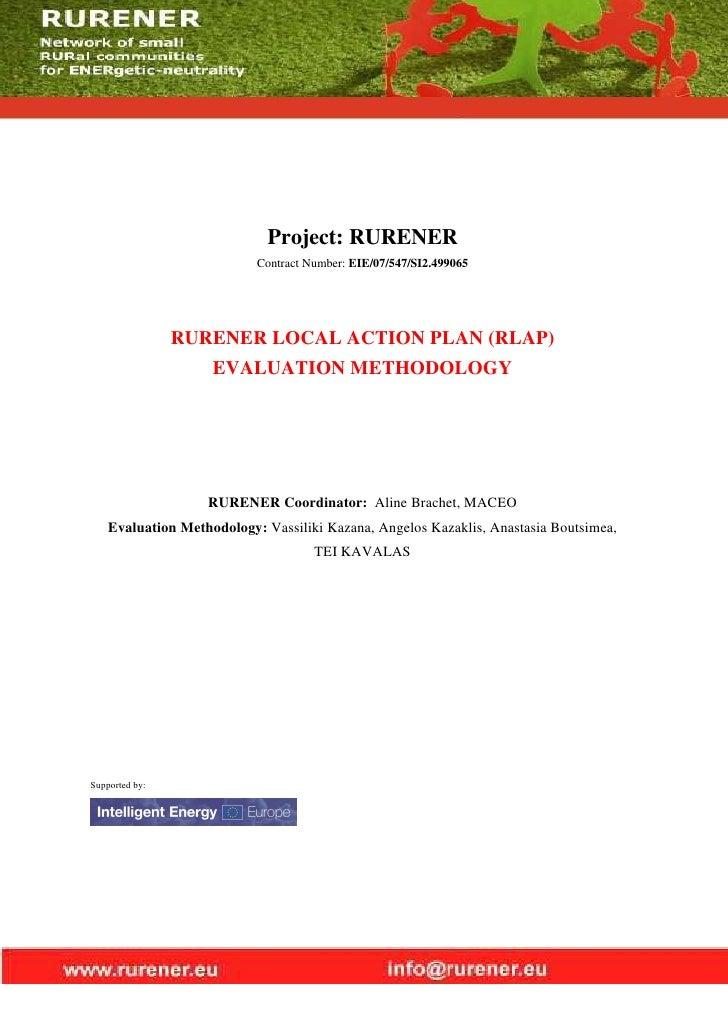 Project: RURENER                            Contract Number: EIE/07/547/SI2.499065                     RURENER LOCAL ACTIO...