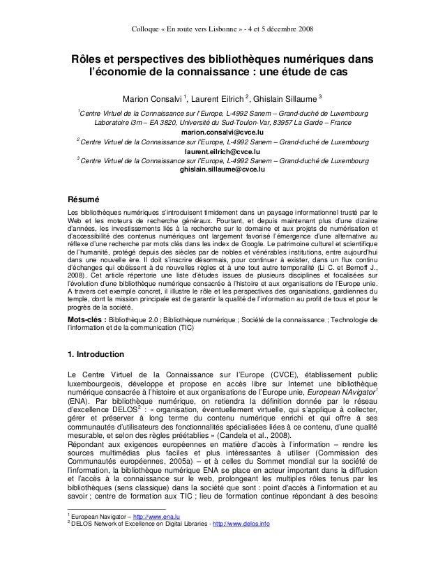 Colloque « En route vers Lisbonne » - 4 et 5 décembre 2008  Rôles et perspectives des bibliothèques numériques dans l'écon...