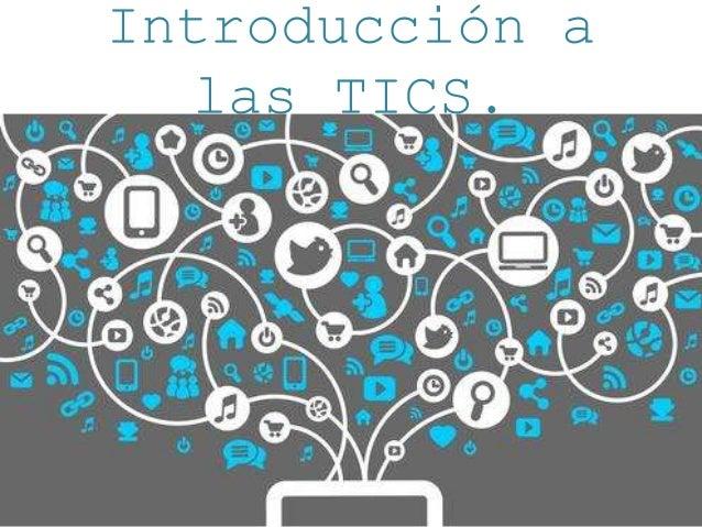 Introducción a las TICS.