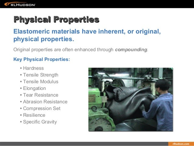 The Physical Properties of Rubber