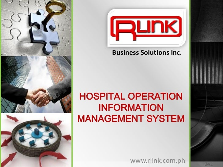 Business Solutions Inc.HOSPITAL OPERATION   INFORMATIONMANAGEMENT SYSTEM          www.rlink.com.ph     JAE