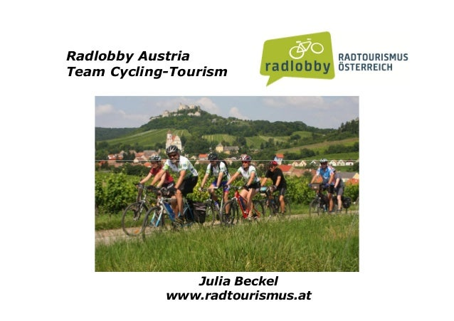 Radlobby Austria Team Cycling-Tourism Julia Beckel www.radtourismus.at