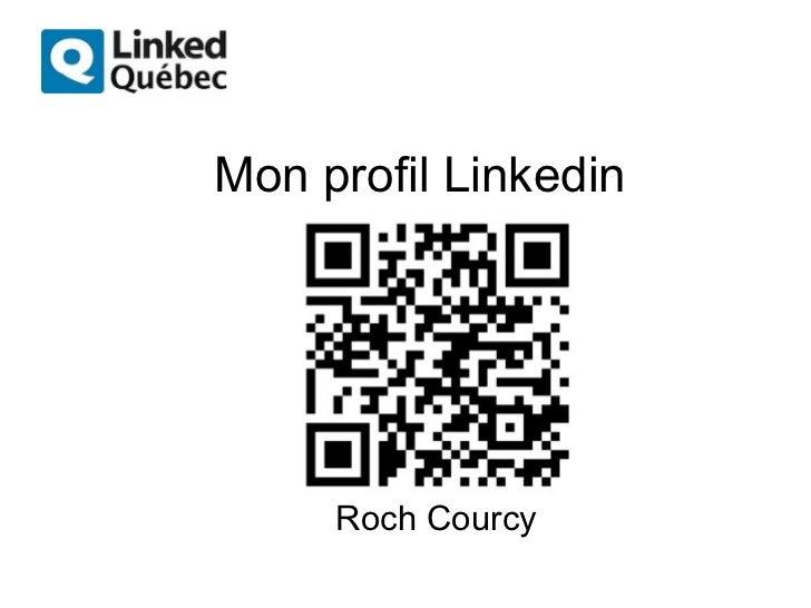 Mon profil Linkedin     Roch Courcy