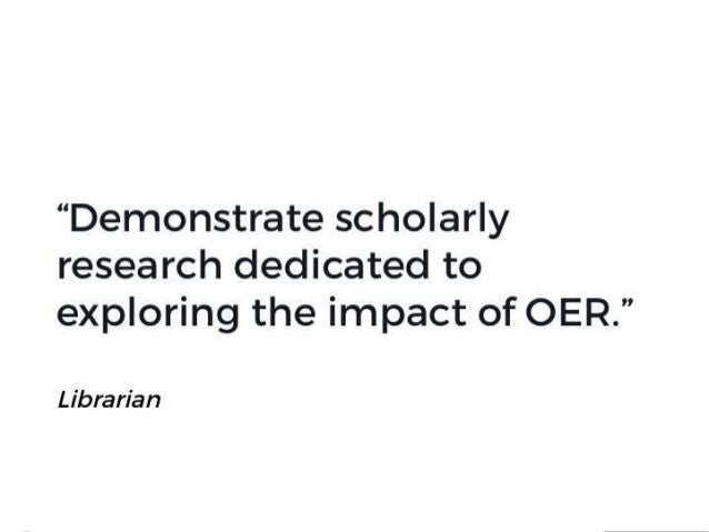 """OpenAccessButton.org @OA_Button """"Demonstrate scholarly research dedicated to exploring the impact of OER."""" Librarian"""
