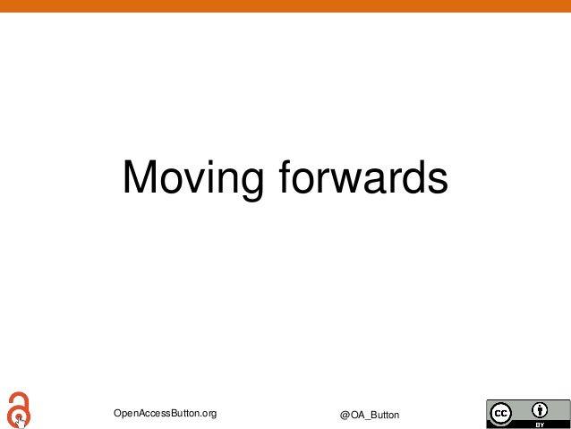 OpenAccessButton.org @OA_Button Moving forwards