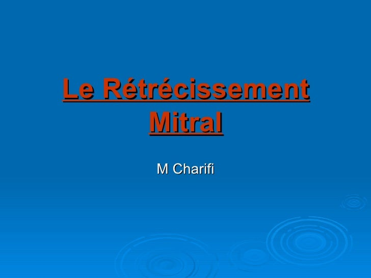 Le retrecissement mitral