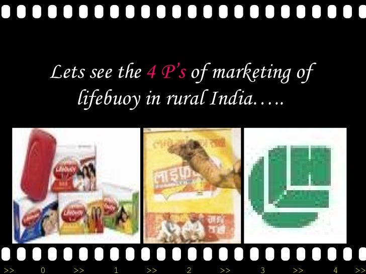 4ps of lifebuoy The marketing mix is a set of four decisions which needs to be taken before launching any new product these variables are also known as the 4 p's of marketing or the.