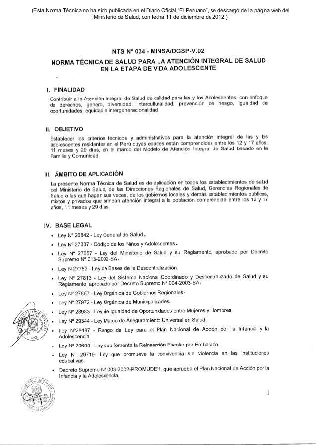 ice: IV. BASE LEGAL • Ley N° 26842 - Ley General de Salud • Ley N° 27337 - Código de los Niños y Adolescentes.. • Ley N° 2...