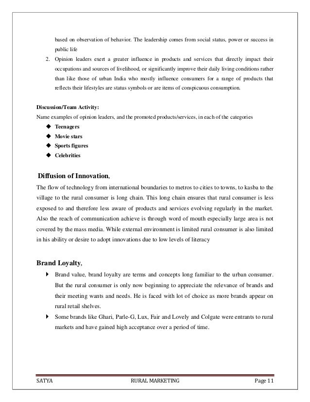 SATYA RURAL MARKETING Page 11based on observation of behavior. The leadership comes from social status, power or success i...