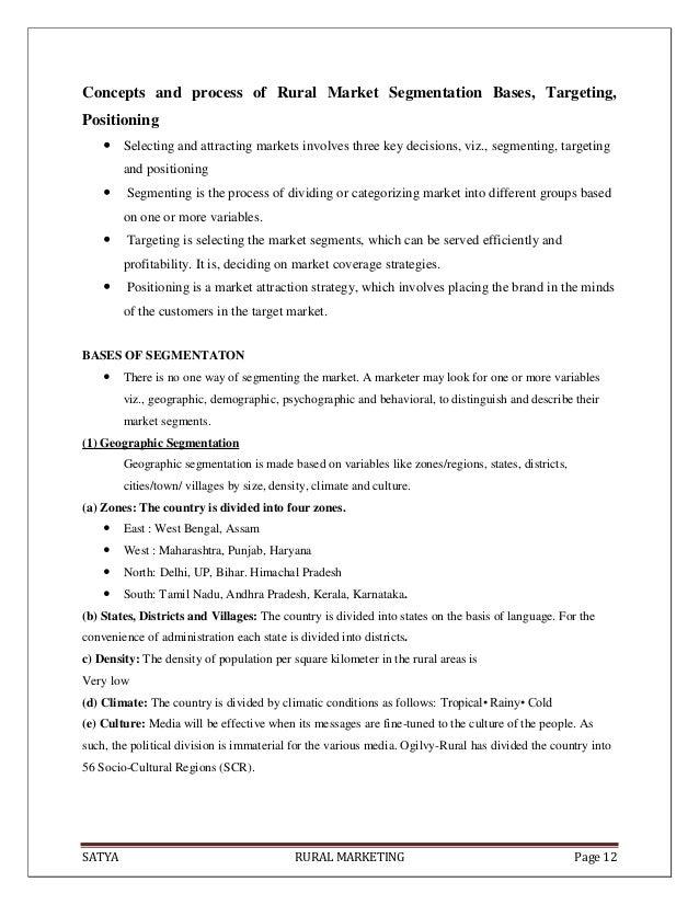 SATYA RURAL MARKETING Page 12Concepts and process of Rural Market Segmentation Bases, Targeting,Positioning Selecting and...