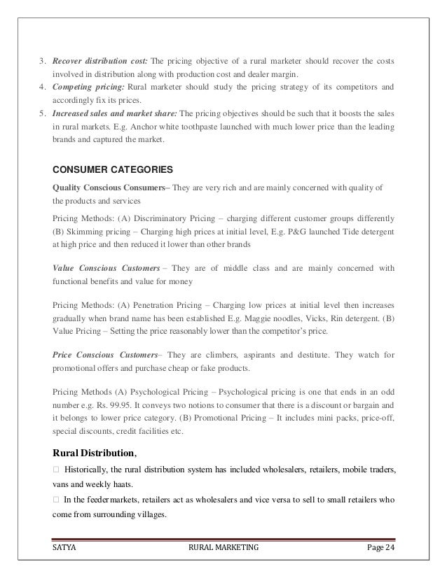 SATYA RURAL MARKETING Page 243. Recover distribution cost: The pricing objective of a rural marketer should recover the co...