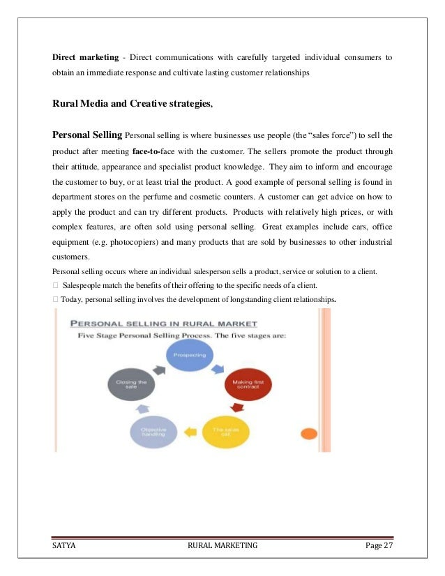 SATYA RURAL MARKETING Page 27Direct marketing - Direct communications with carefully targeted individual consumers toobtai...