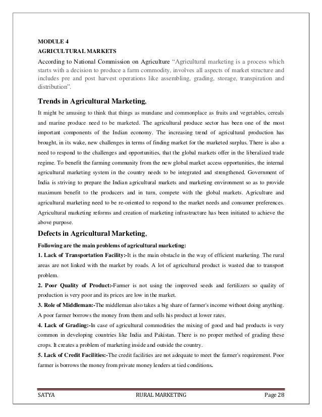 SATYA RURAL MARKETING Page 28MODULE 4AGRICULTURAL MARKETSAccording to National Commission on Agriculture ―Agricultural mar...