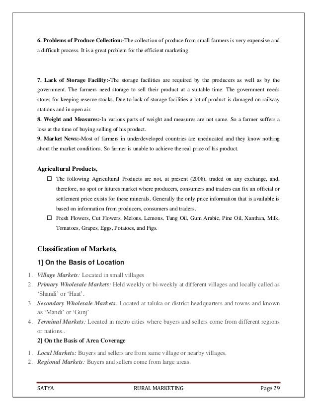 SATYA RURAL MARKETING Page 296. Problems of Produce Collection:-The collection of produce from small farmers is very expen...