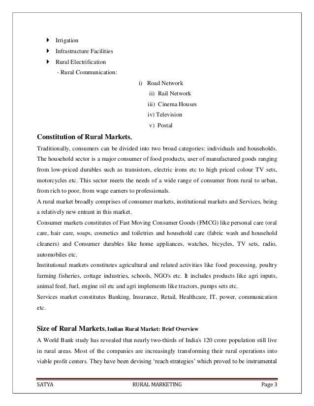 SATYA RURAL MARKETING Page 3 Irrigation Infrastructure Facilities Rural Electrification- Rural Communication:i) Road Ne...