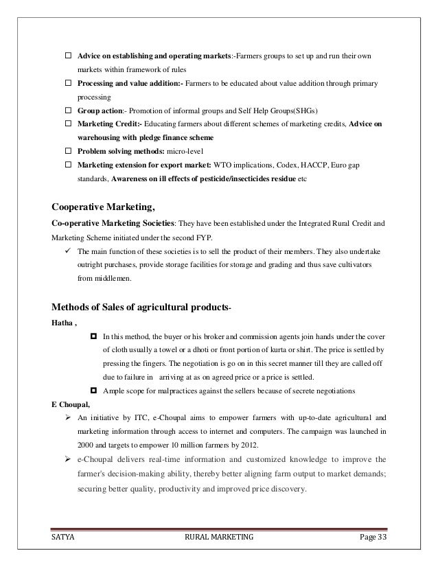 SATYA RURAL MARKETING Page 33 Advice on establishing and operating markets:-Farmers groups to set up and run their ownmar...