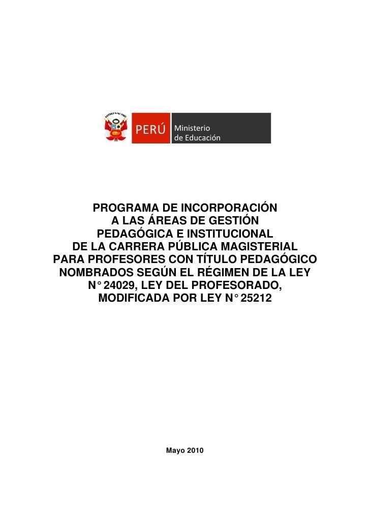 PERÚ   Ministerio                   deEducación           PROGRAMA DE INCORPORACIÓN          A LAS ÁREAS DE GESTIÓN     ...