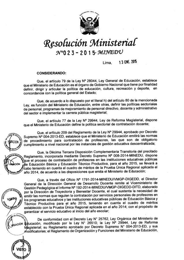 Resofución Mínisteriaf ? W023- 201 S-ÍMIÚVEQJU Lima,  13 ENE.  '[015  CONSIDERANDO:   Que,  el artículo 79 de Ia Ley N° 28...