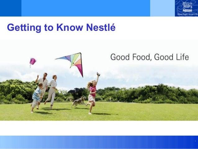 . Getting to Know Nestlé