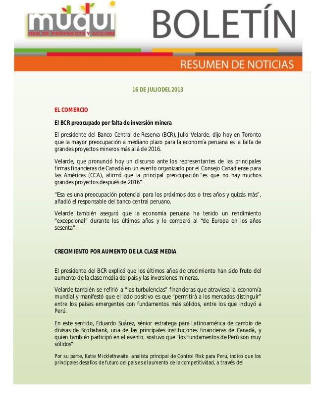 16 DE JULIODEL 2013 EL COMERCIO El BCR preocupado por falta de inversión minera El presidente del Banco Central de Reserva...