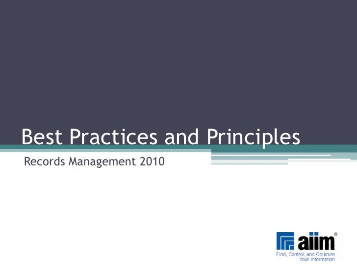 Best Practices and Principles<br />Records Management 2010<br />