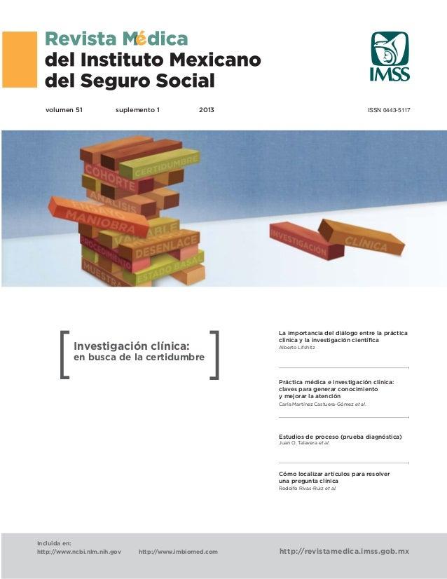 volumen 51 ISSN 0443-5117 http://revistamedica.imss.gob.mx Incluida en: http://www.ncbi.nlm.nih.gov http://www.imbiomed.co...