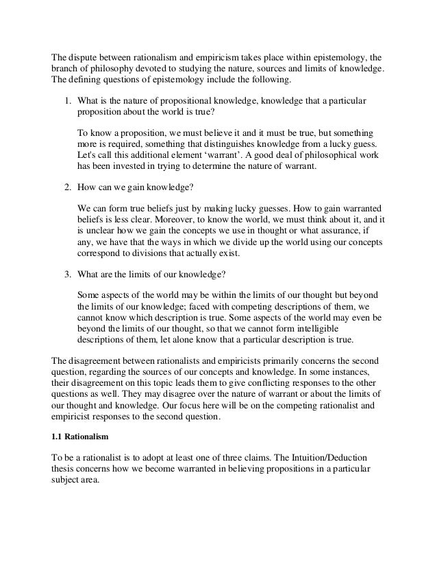 innate knowledge thesis rationalism Although the rationalists tend to be remembered for their positive doctrine concerning innate ideas, their assertions are matched by a rejection of the notion that all in preliminary comments that leibniz drew up upon first reading locke's essay, and which he sent to locke via burnett, leibniz makes the following point.