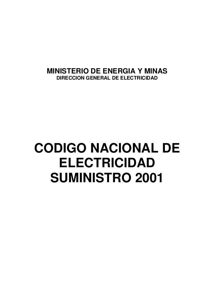 MINISTERIO DE ENERGIA Y MINAS   DIRECCION GENERAL DE ELECTRICIDADCODIGO NACIONAL DE   ELECTRICIDAD  SUMINISTRO 2001