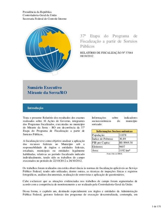 Presidência da República Controladoria-Geral da União Secretaria Federal de Controle Interno 37ª Etapa do Programa de Fisc...