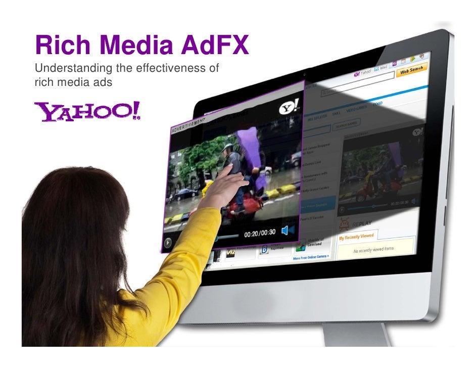 Rich Media AdFX Understanding the effectiveness of rich media ads