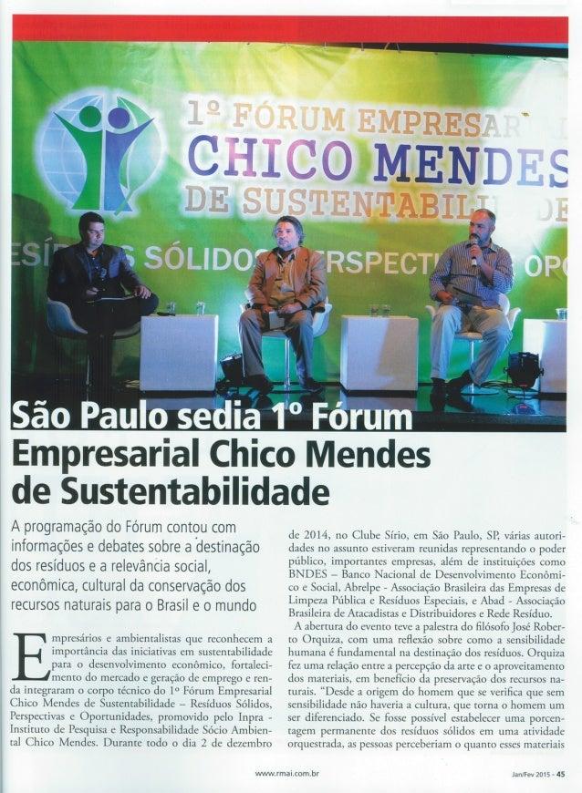 """São Paulo sedia 13'! """" Fórum Empresarial Chico Mendes de Sustentabilidade  A programação do Fórum contou com informações e..."""