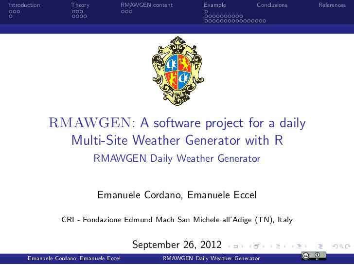 Introduction         Theory           RMAWGEN content          Example          Conclusions   References               RMA...