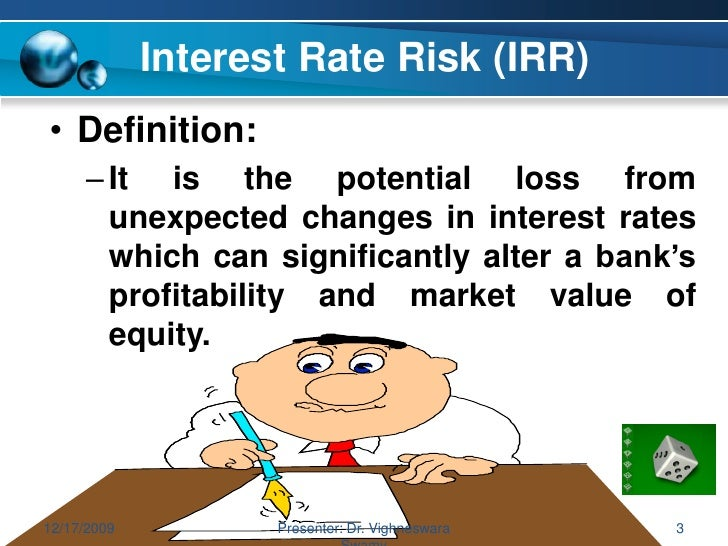 Use interest rate risk in a sentence