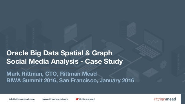 info@rittmanmead.com www.rittmanmead.com @rittmanmead Oracle Big Data Spatial & Graph