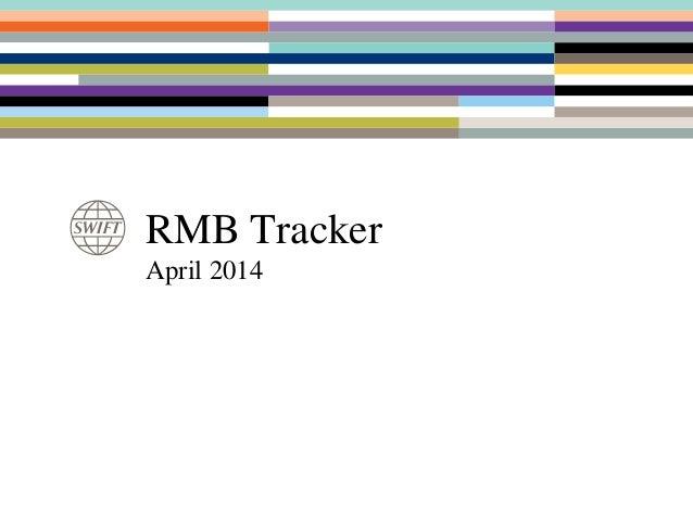 RMB Tracker April 2014