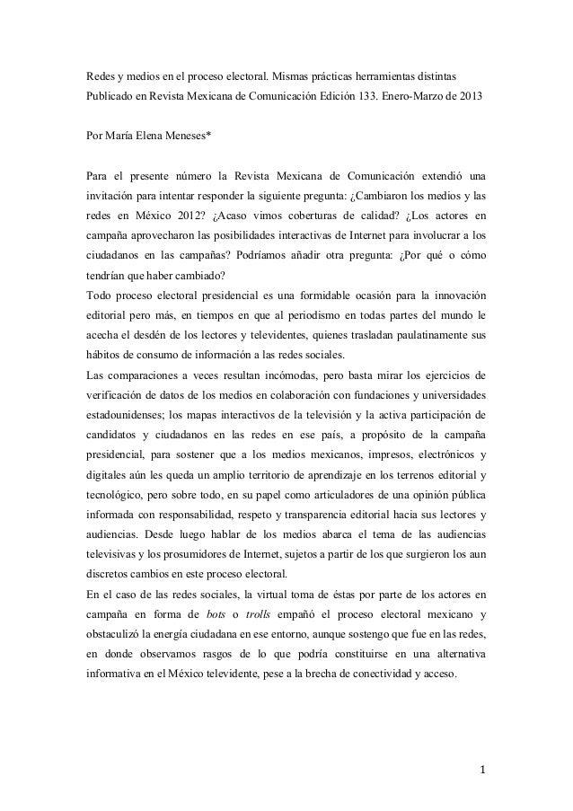 Redes y medios en el proceso electoral. Mismas prácticas herramientas distintasPublicado en Revista Mexicana de Comunicaci...
