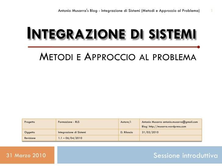 Romcad Learning Services - Integrazione di Sistemi (Metodi e Approccio al Problema)             1           INTEGRAZIONE D...
