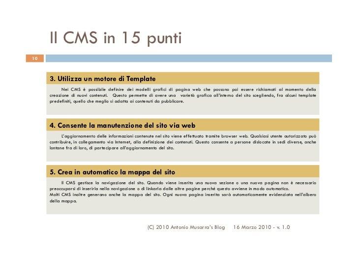 Il CMS in 15 punti10     3. Utilizza un motore di Template           Nei CMS è possibile definire dei modelli grafici di p...