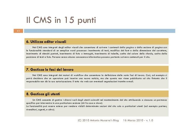 Il CMS in 15 punti11     6. Utilizza editor visuali           Nei CMS sono integrati degli editor visuali che consentono d...