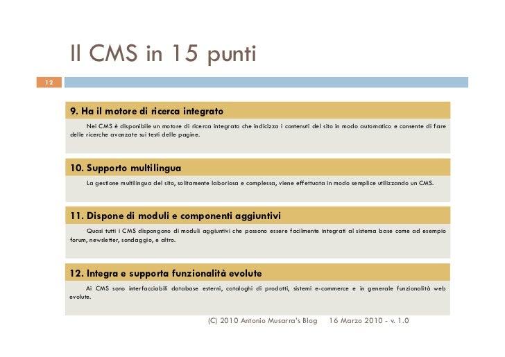 Il CMS in 15 punti12     9. Ha il motore di ricerca integrato           Nei CMS è disponibile un motore di ricerca integra...
