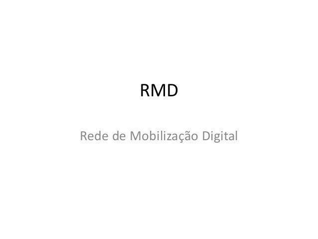 RMD Rede de Mobilização Digital