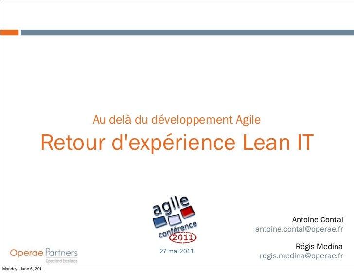 Au delà du développement Agile                 Retour dexpérience Lean IT                                                 ...