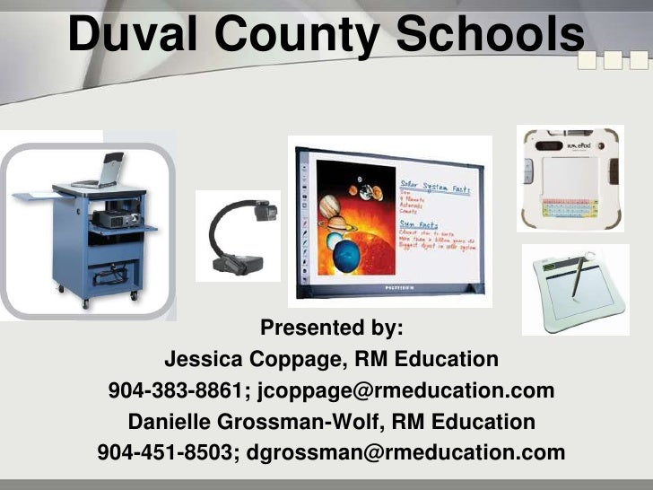 Duval County Schools<br />Presented by:<br />Jessica Coppage, RM Education<br />904-383-8861; jcoppage@rmeducation.com<br ...