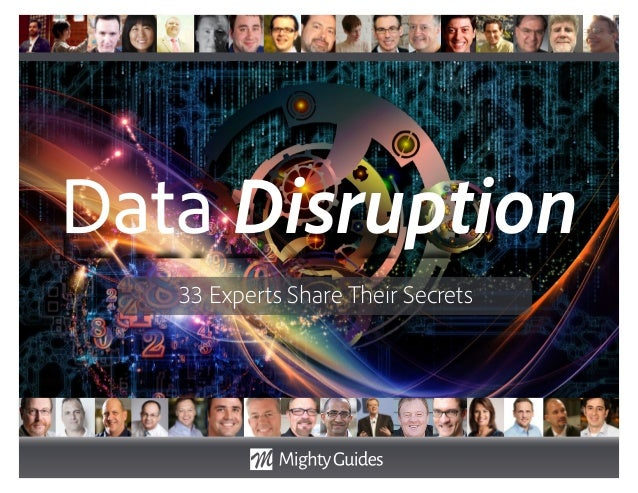 Data Disruption 33 Experts Share Their Secrets