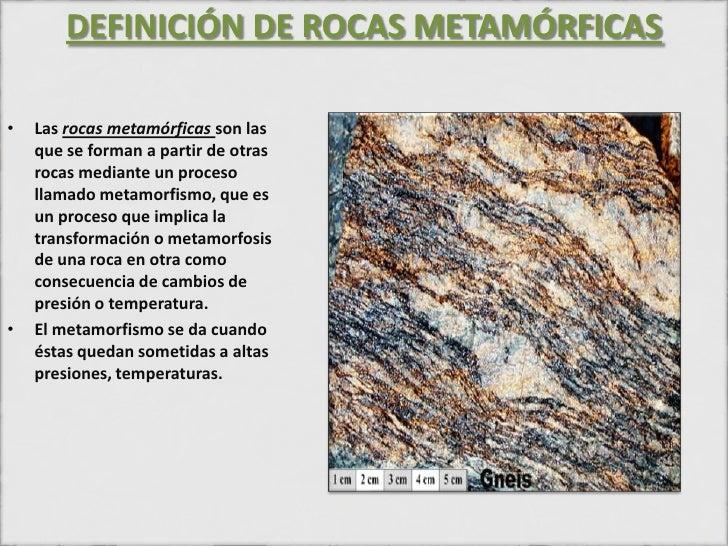 Rocas metamorficas for Roca definicion