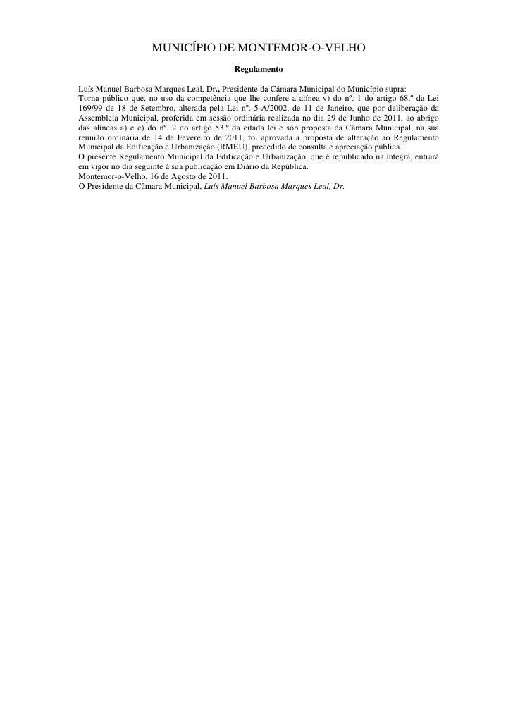 MUNICÍPIO DE MONTEMOR-O-VELHO                                           RegulamentoLuís Manuel Barbosa Marques Leal, Dr., ...