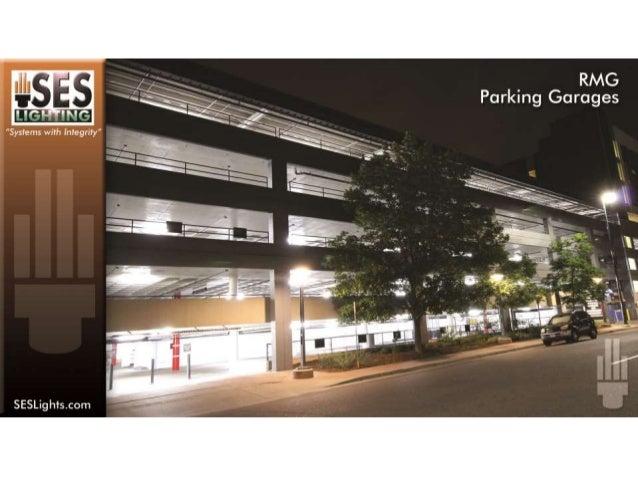 SES Lighting Parking Garage LED Installation